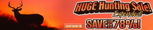 Sportsman's Guide's Hunting Sale Extended! Save Up To 78%! New Items Added...
