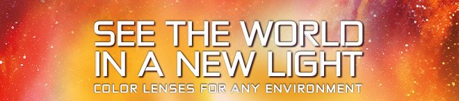 SEE THE NEW WORLD IN A NEW LIGHT