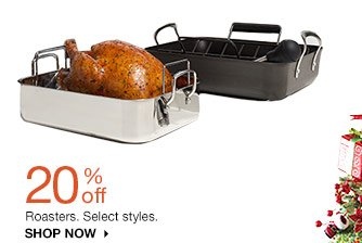 20% off Roasters. Select styles. SHOP NOW