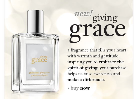 giving grace a fragrance that fills your heart with warmth and gratitude, inspiring you to embrace the spirit of giving. in the spirit of giving, philosophy will make a donation to multiple charitable causes to help give back to others. your purchase helps us raise awareness and make a difference.
