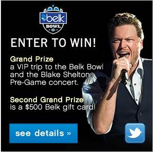 Enter for a chance to win the Grand Prize - a VIP trip to the Belk Bowl and the Blake Shelton Pre-Game concert. See details.