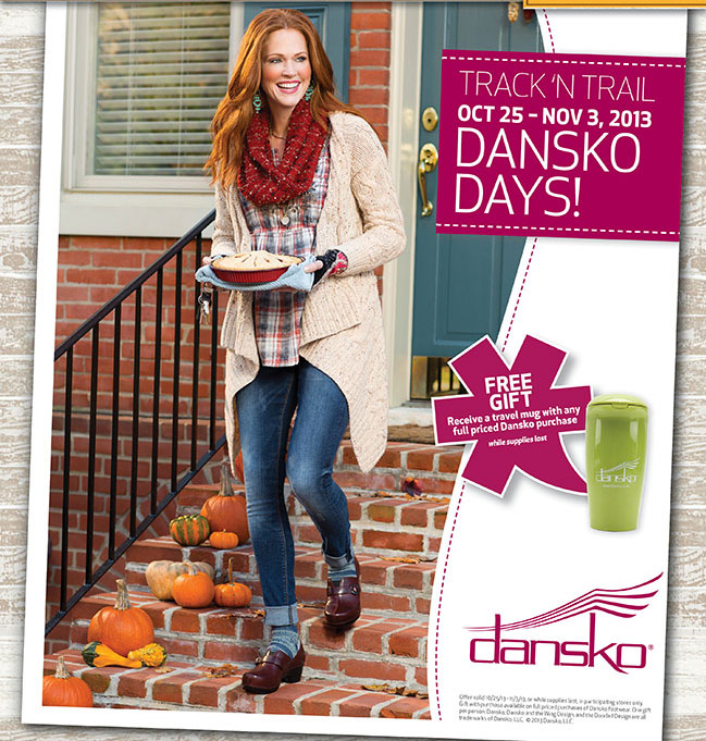 Oct 25-Nov 3 Dansko Days Free Gift Receive a travel mug with any full priced Dansko purchase, while supplies last