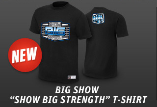 "Big Show ""Show Big Strength"" Authentic T"