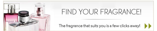 FIND YOUR FRAGRANCE!