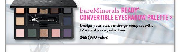 Eyeshadow Palette, $48 ($90 value)