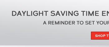 Daylight Saving Time ends Sunday November 3