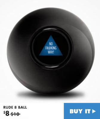RUDE 8 BALL