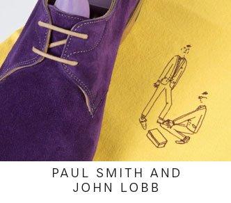PAUL SMITH AND JOHN LOBB