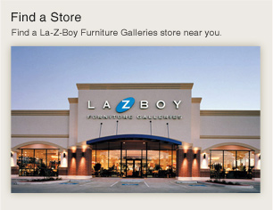 Find a Store - Find a La-Z-Boy Furniture Galleries near you.