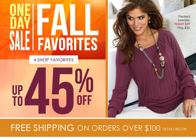 Up to 45% off Fall favorites | Ends tonight!