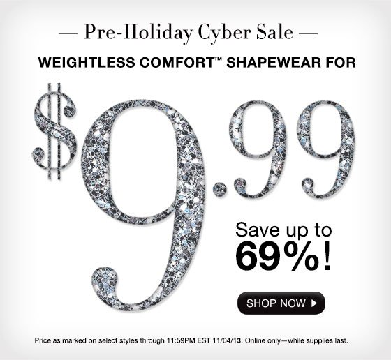 Pre-Holiday Cyber Sale: Weightless Comfort Shapewear. For 3 Days, Save Up to 69%.