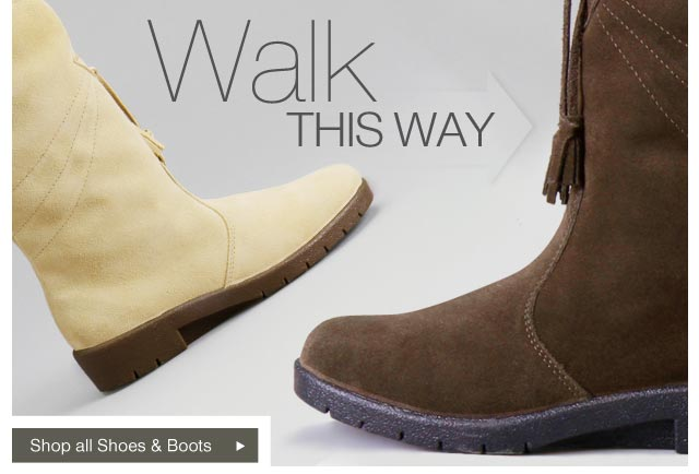 Walk this way - Shop all shoes and boots