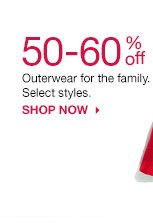 50-60% off Outerwear for the family. Select styles. Shop now.