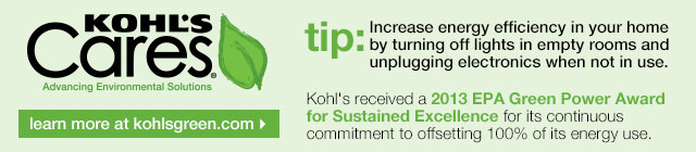 Kohl's Cares. Advancing environmental solutions. Learn more at kohlsgreen.com.