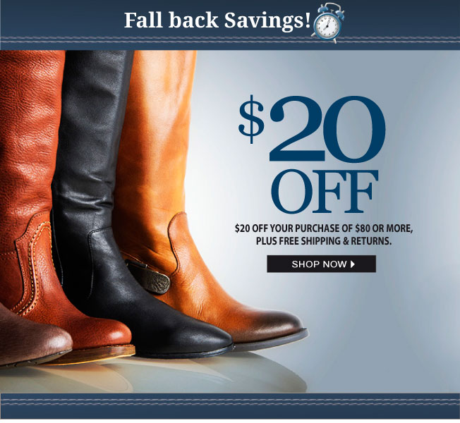 $20 off $80! Fall Back Savings!