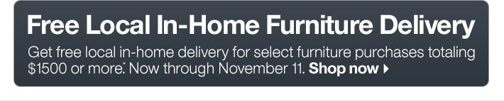 Free Local In-Home Furniture Delivery