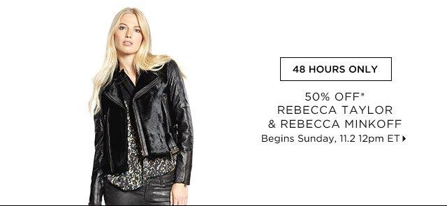 50% Off* Rebecca Taylor & Rebecca Minkoff...Shop Now