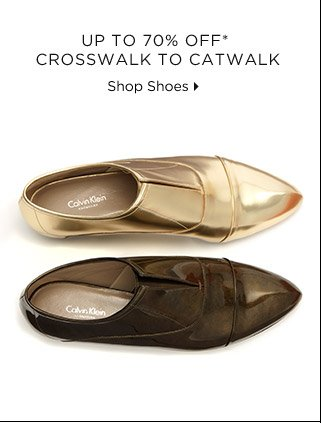 Up To 70% Off* Crosswalk To Catwalk