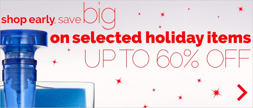 Shop Early. Save Big. Up To 60% Off.