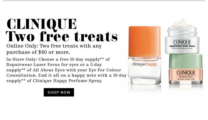 Clinique. Two free treats. Shop Now.