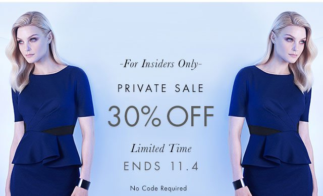 -For Insiders Only- | PRIVATE SALE | 30% OFF | Limited Time ENDS 11.4 | No Code Required