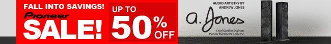 fall into saving! pineer sal, up to 50% off.