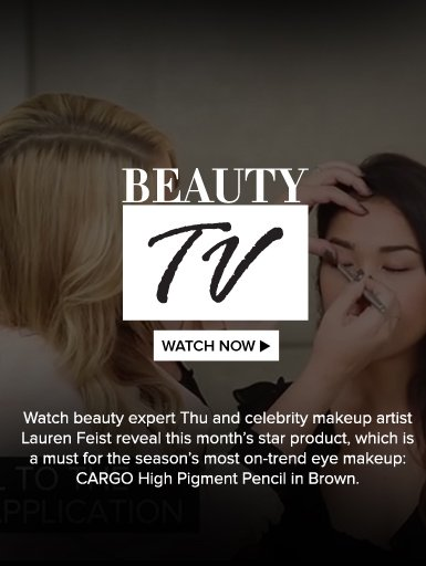 Beauty TV Daily Video Watch beauty expert Thu and celebrity makeup artist Lauren Feist reveal this month's star product, which is a must for the season's most on-trend eye makeup: CARGO High Pigment Pencil in Brown.   Watch Video>>