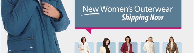 Enjoy Winter in Warmth! New Women's Outerwear Shipping Now