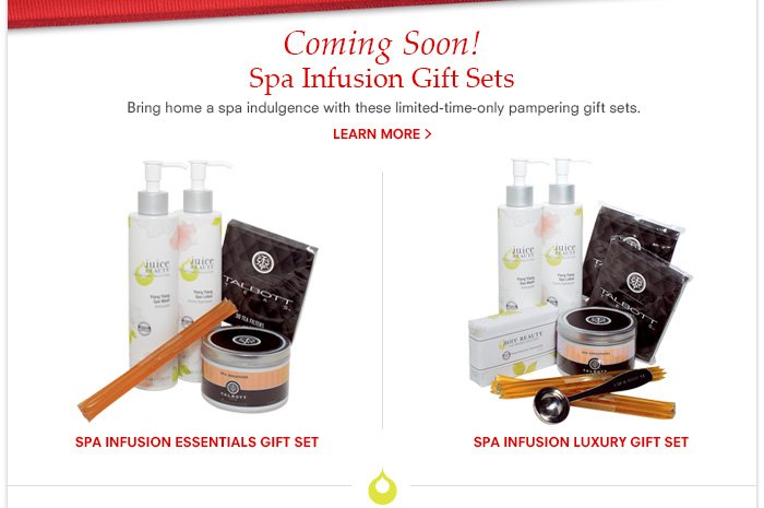 Coming Soon! Spa Infusion Gift Sets