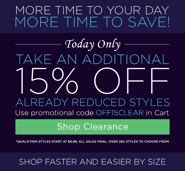 15% Off Already Reduced Styles - Shop Clearance