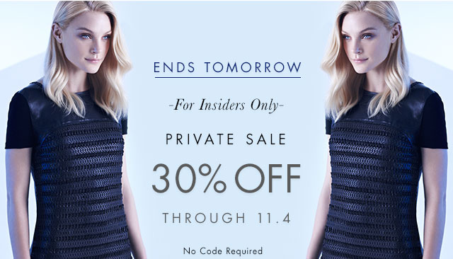 ENDS TOMORROW | PRIVATE SALE | 30% OFF