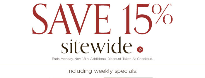 Save 15% Sitewide. Ends Monday November 18th.