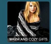 WARM AND COXY GIFTS