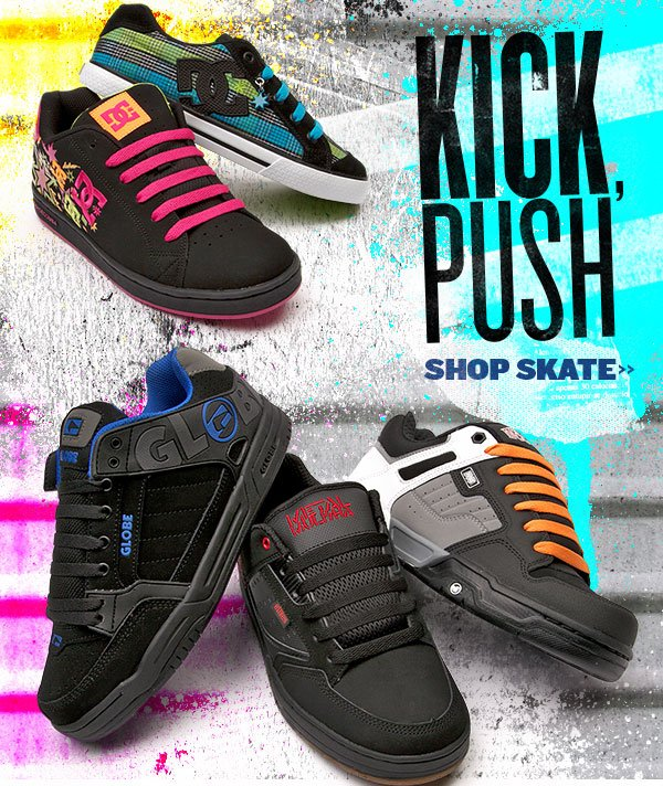 Kick, Push. Live to Skate.