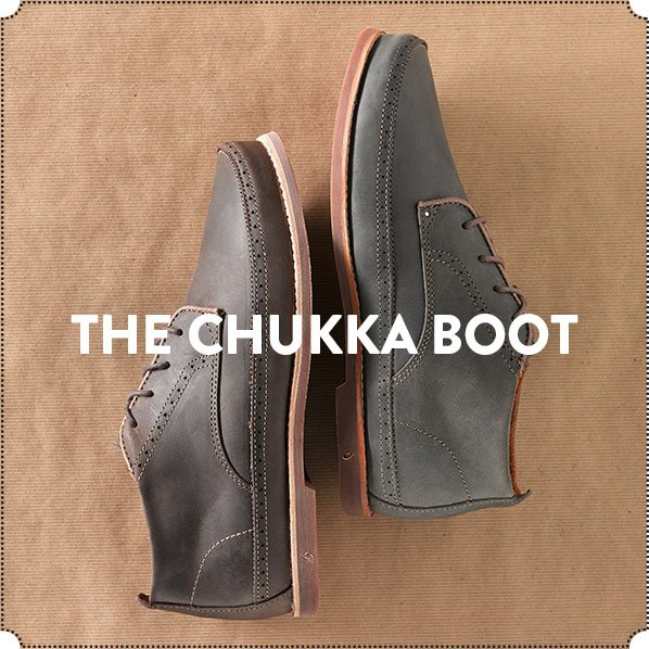 THE CHUKKA BOOT