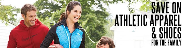 Save on athletic apparel & shoes for the family