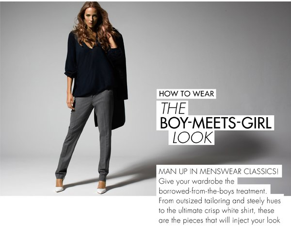 HOW TO WEAR THE BOY-MEETS-GIRL LOOK