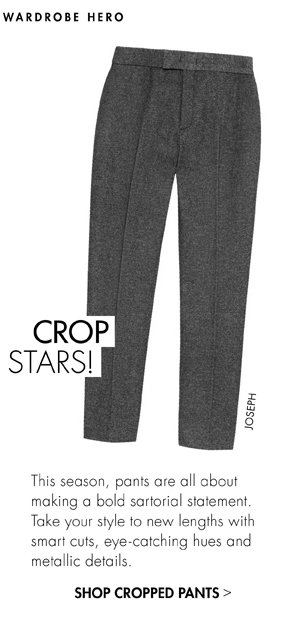 SHOP CROPPED PANTS
