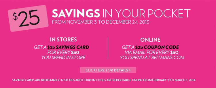 SAVINGS IN YOUR POCKET FROM NOVEMBER 3 TO DECEMBER 24, 2013