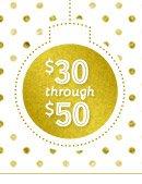 $30 through $50