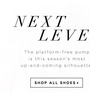 Next Level The Platform-Free Pump Is This Season's Most Up-and-Coming Silhouette - - Shop All Shoes