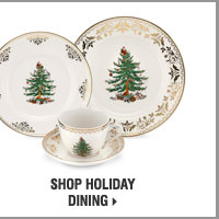 Shop Holiday Dining.