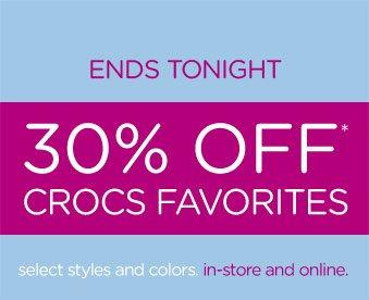Ends Tonight - 30% Off* Crocs Favorites