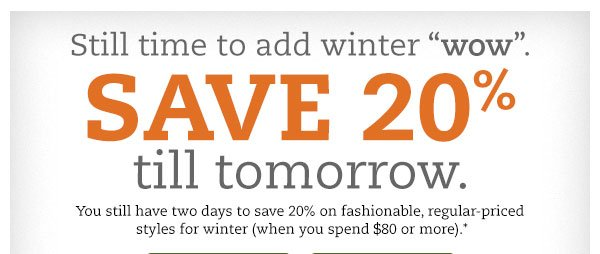 Still time to add winter wow. SAVE 20% till tomorrow.