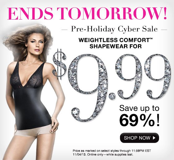Pre-Holiday Cyber Sale: Weightless Comfort Shapewear. For 2 Days, Save up to 69%!