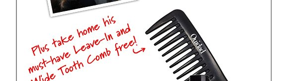 Plus take home Free Wide Tooth Comb