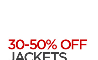 30-50% OFF JACKETS, COATS & MORE FOR HIM Save on select styles of men's coats and jackets, scarves, hats and  gloves.