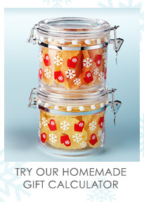TRY OUR  HOMEMADE GIFT CALCULATOR »