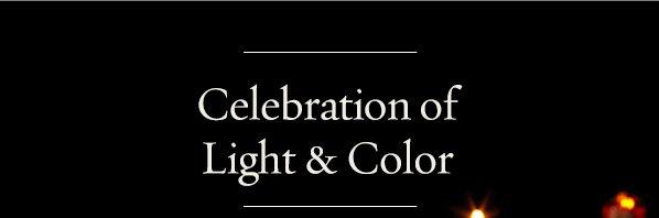 Celebration of Light & Color