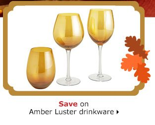 Save on Amber Luster drinkware